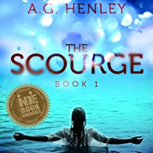The Scourge: Brilliant Darkness, Book 1 (       UNABRIDGED) by A. G. Henley Narrated by Emily Zeller