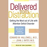 img - for Delivered From Distraction: Get the Most Out of Life with Attention Deficit Disorder book / textbook / text book