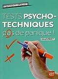 Tests psychotechniques pas de panique !