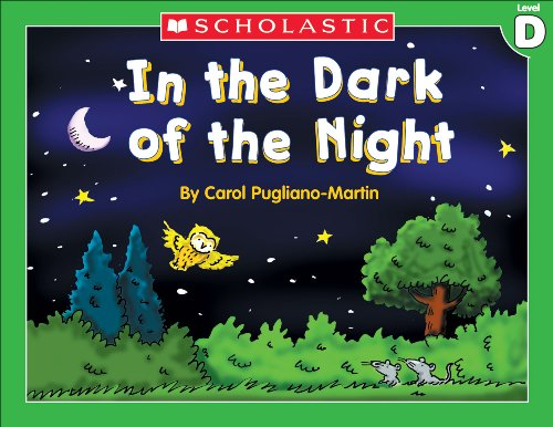 Liza Charlesworth - Little Leveled Readers: Level D - In The Dark Of The Night: Just the Right Level to Help Young Readers Soar!Just the Right Level to Help Young Readers