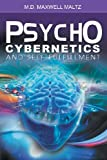img - for Psycho-Cybernetics and Self-Fulfillment book / textbook / text book