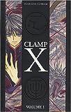 echange, troc Clamp - X, Tome 1 :