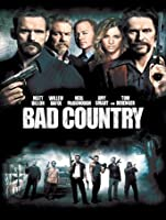 Bad Country [HD]