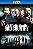 Bad Country [HD]