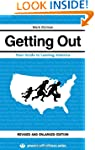 Getting Out: Your Guide to Leaving Am...