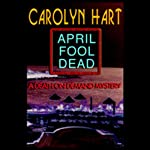 April Fool Dead: A Death on Demand Mystery (       UNABRIDGED) by Carolyn Hart Narrated by Kate Reading