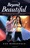 Beyond Beautiful (The Song Trilogy)