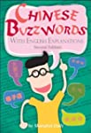Chinese Buzzwords: With English Expla...
