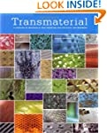 Transmaterial: A Catalog of Materials...
