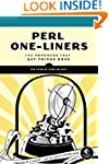 Perl One-Liners: 130 Programs That Ge...