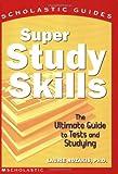 Super Study Skills (Scholastic Guides)