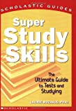 Super Study Skills (Scholastic Guides) (0439216079) by Rozakis, Laurie
