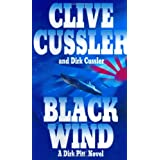 Black Wind (A Dirk Pitt Novel, No. 18) ~ Clive Cussler