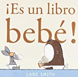 ¡Es un libro bebé! (6074006490) by Smith, Lane