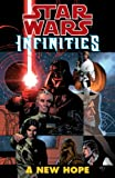 img - for Star Wars: Infinities A New Hope (Star Wars Infinities) book / textbook / text book