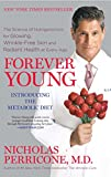 img - for Forever Young: The Science of Nutrigenomics for Glowing, Wrinkle-Free Skin and Radiant Health at Every Age book / textbook / text book