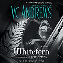 Whitefern Audiobook by V. C. Andrews Narrated by Rebekkah Ross