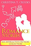img - for Romance Stories - An Interactive Fiction Collection book / textbook / text book
