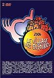 echange, troc  - Les Enfoirés 2006 : Le village des Enfoirés - Coffret 2 DVD
