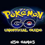 Pokemon Go Unofficial Guide |  Hse Games