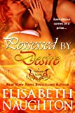 Possessed by Desire (Firebrand)