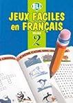 Jeux faciles en Fran�ais : Volume 2