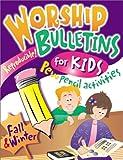 Worship Bulletins -- Fall & Winter (Worship Bulletins for Kids)