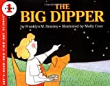 The Big Dipper (Let's-Read-and-Find-Out Science 1) (0064451003) by Branley, Franklyn M.