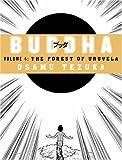 Buddha, Vol. 4: The Forest of Uruvela (0007224540) by Osamu Tezuka