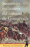 echange, troc Aymar de Gonneville - Souvenirs militaires du colonel de Gonneville : Campagnes d'un cavalier de l'Empire