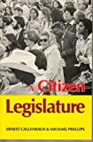 A Citizen Legislature (0960432051) by Callenbach, Ernest