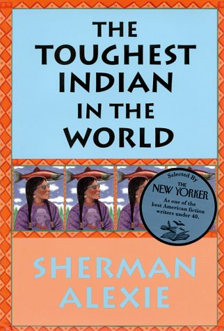 The Toughest Indian in the World (SIGNED), Alexie,Sherman