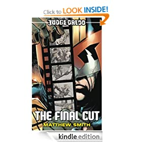 Judge Dredd #6: The Final Cut: Judge Dredd Series, Book 6