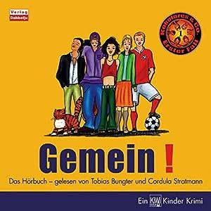 Gemein (Kokolores & Co. 1) Hörbuch