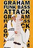 DVD版「ラリー・グラハム/ファンク・ベース・アタック」