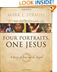 Four Portraits, One Jesus: An Introdu...