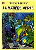 """Afficher """"Tif et Tondu n° 14 La Matière verte"""""""