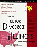 How to File for Divorce in Illinois (Legal Survival Guides)
