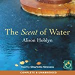 The Scent of Water | Alison Hoblyn