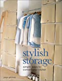 Stylish Storage: Simple Ways to Contain Your Clutter
