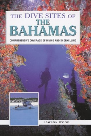 The Dive Sites of the Bahamas