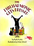 The Philharmonic Gets Dressed (Reading Rainbow Books)
