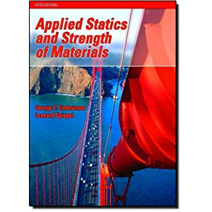 Applied Statics and Strength of Materials (5th Edition)