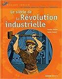 """Afficher """"Le Siècle de la révolution industrielle"""""""