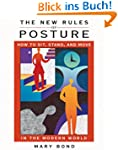 The New Rules of Posture: How to Sit,...