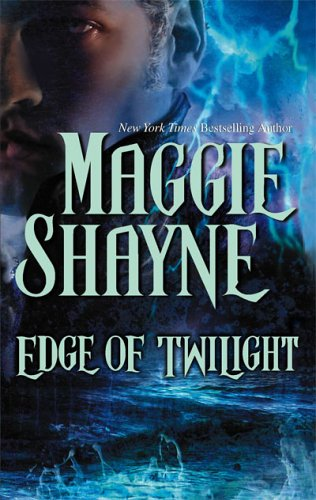 Edge Of Twilight (Twilight Series Book 10) (Mira Romance), Maggie Shayne