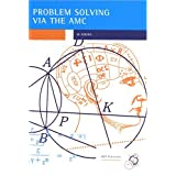 Problem Solving via the AMC (Enrichment Series, Volume 5) ~ Warren Atkins