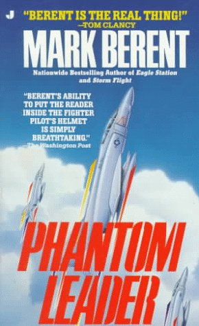 Phantom Leader, Mark Berent