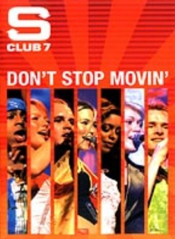 S Club 7 - Don't Stop Movin' [DVD]