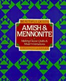 Beautiful Quilts: Amish and Mennonite : Making Classic Quilts & Modern Variations